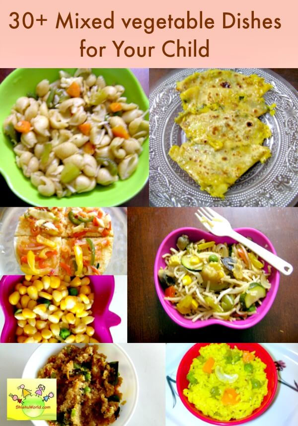 30+ Mixed vegetable dishes recipes for kids