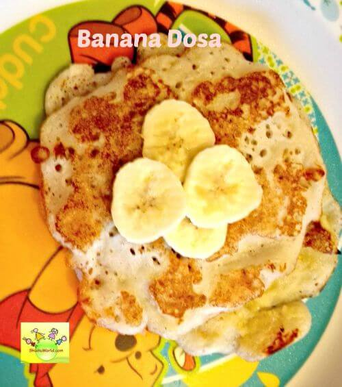 Banana Dosa For Kids