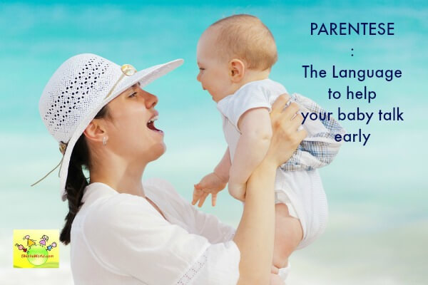 Parentese: Early language development