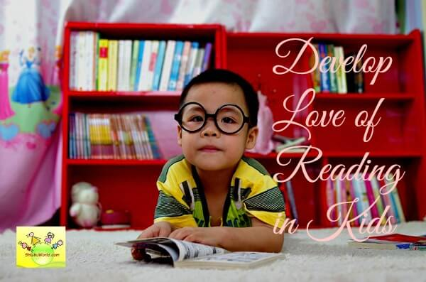 Developing love of reading in kids