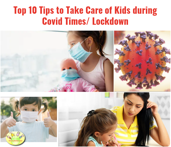 Top 10 Tips to Take Care of Kids during Covid Times