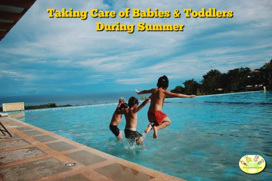Taking care of babies and toddlers during summer