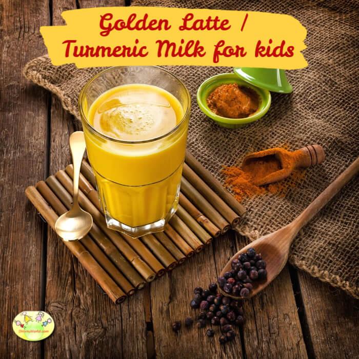 Golden latter / Turmeric Milk for Kids