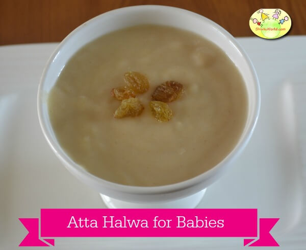 Atta halwa for babies