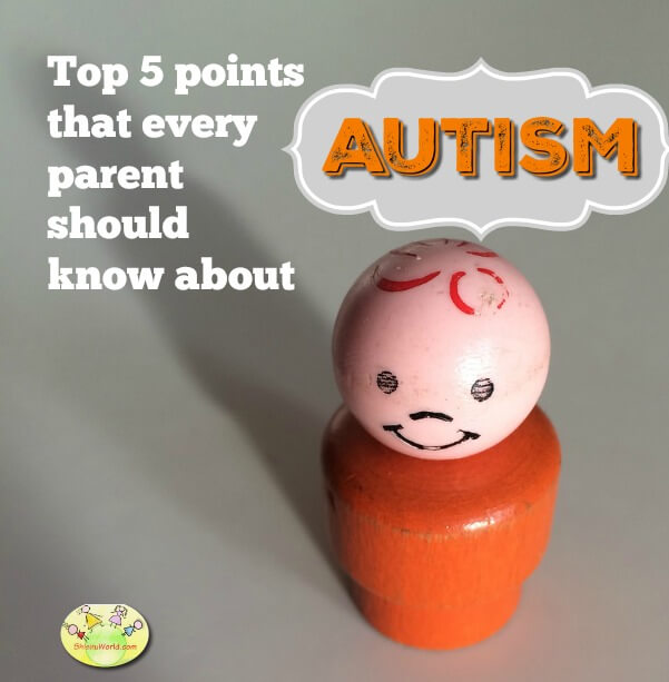 Top 5 things to know about AUTISM
