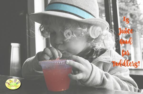 Is juice good for toddlers