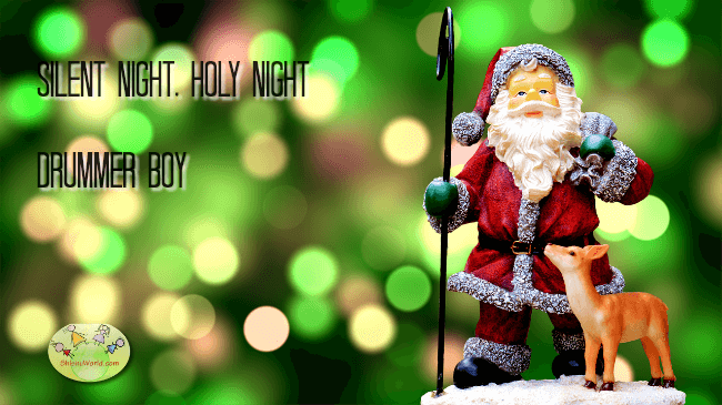 Christmas Carols: Silent night, holy night, Drummer boy