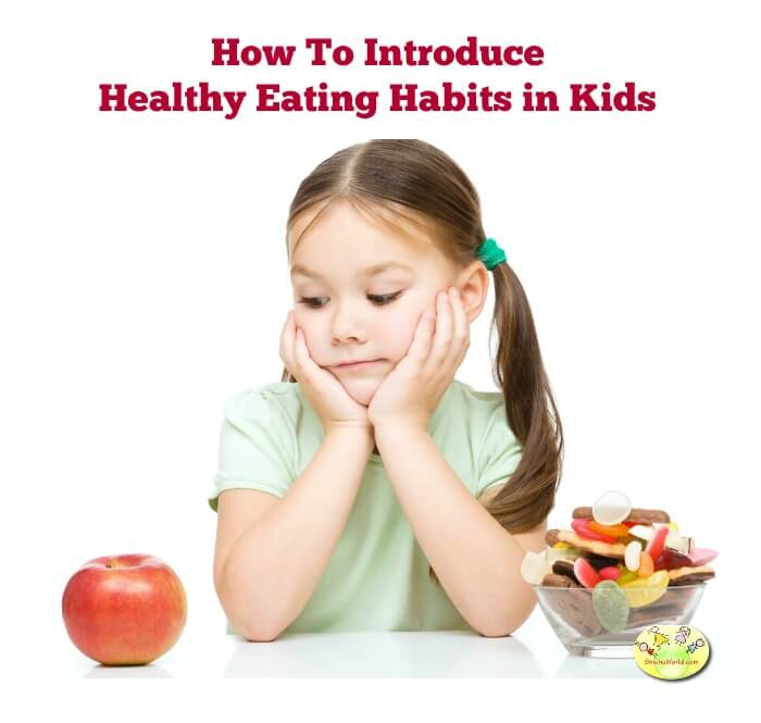 How to introduce healthy eating habits in kids