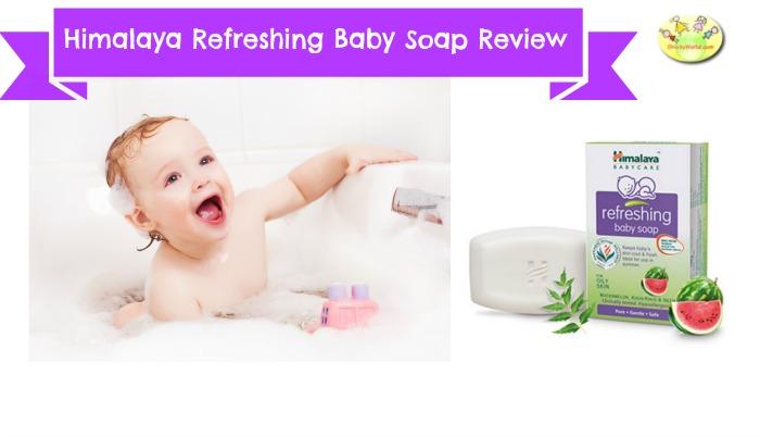 Himalaya Refreshing Baby soap review