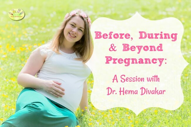 Before, during & Beyond pregnancy