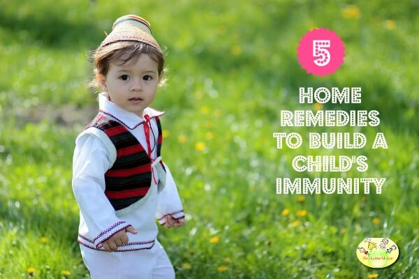 5 Home remedies to build a child's immunity