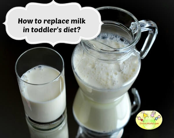 how to replace milk in toddler's diet