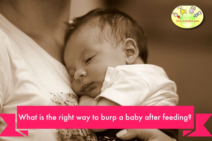 What is the right way to burp a baby after feeding?