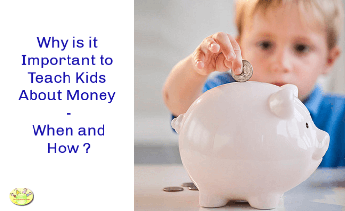 Why is it Important to Teach Kids About Money - When and How