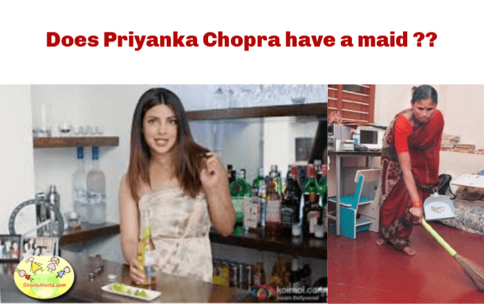 Does Priyanka Chopra have a maid?