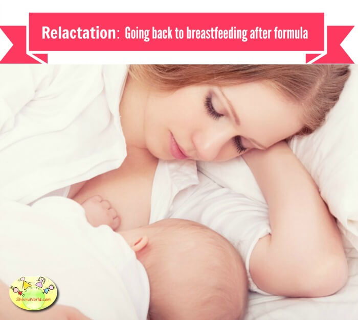 Relactation: Going back to breastfeeding after breastfeeding