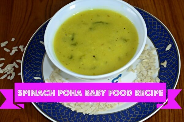 Spinach poha baby food recipe